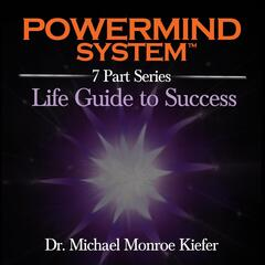 The Powermind System: Life Guide to Success