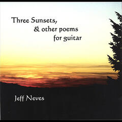 Three Sunsets & Other Poems for Guitar