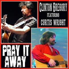 Pray It Away (feat. Curtis Wright)