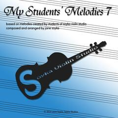 My Students' Melodies 7
