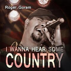 I Wanna Hear Some Country
