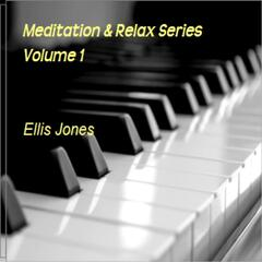 Meditation and Relax Series, Vol. 1