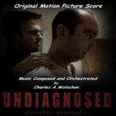 Undiagnosed (Original Motion Picture Score)