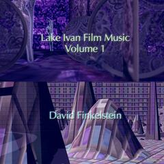Lake Ivan Film Music, Vol. 1