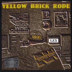 YELLOW BRICK RODE