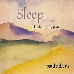 Sleep the Dreaming Flute