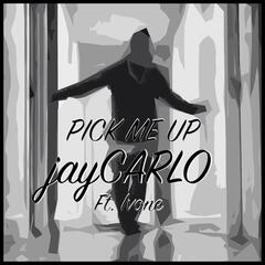 Pick Me Up (feat. Ivone)