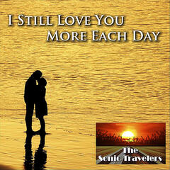 I Still Love You More Each Day