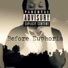 Before Euphoria