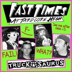 Fast Times At Tardcore High