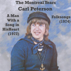 The Montreal Years: A Man With a Song in His Heart and Folksongs