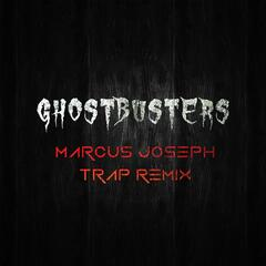 Ghostbusters (Trap Remix)