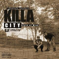 Killa City State of Mind