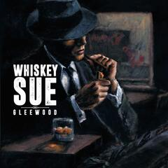 Whiskey Sue