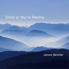 Smile as You're Passing