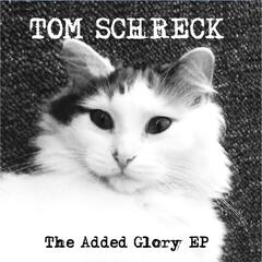 The Added Glory - EP