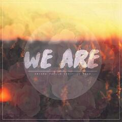 We Are (feat. Veronica Toro)