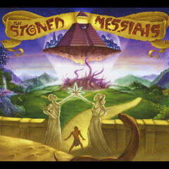 The Stoned Messiahs