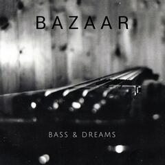 Bass & Dreams