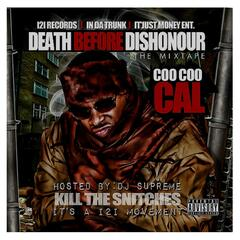 Death Before Dishonour (Kill the Snitches)