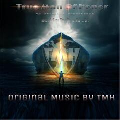 True Man of Honor (Original Soundtrack)