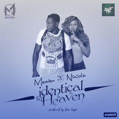 Identical To Heaven (feat. Niniola)