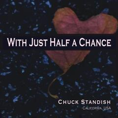 With Just Half a Chance