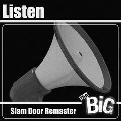 Listen (Slam Door Remaster)