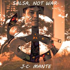 Salsa, Not War.