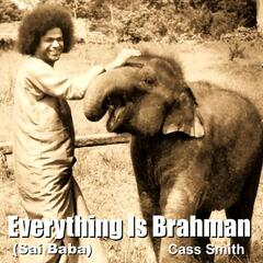 Everything Is Brahman (Sai Baba)