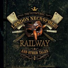 London Necropolis Railway and Other Tales