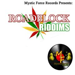 Road Block (Mystic Force Records Presents)