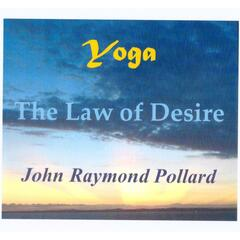 Yoga / The Law of Desire