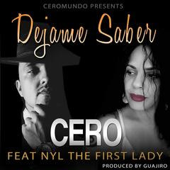 Dejame Saber (feat. Nyl the First Lady)
