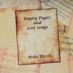 Empty Pages and Lost Songs
