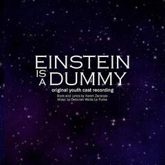 """Einstein is a Dummy"" Original Youth Cast Recording"