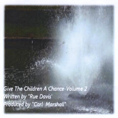 Give the Children a Chance, Vol. 2