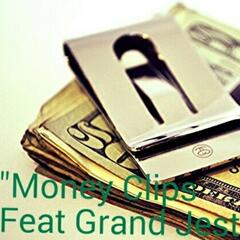 Money Clips (feat. Grand Jest)