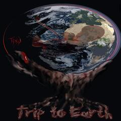 Trip to Earth