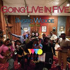 Going Live in Five With Ingrid Woode & the Woode Tribe Orchestra
