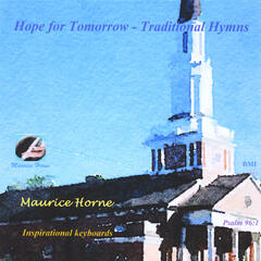 Hope for Tomorrow (Traditional Hymns)