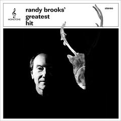 Randy Brooks' Greatest Hit
