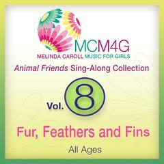 MCM4G, Vol. 8: Fur, Feathers and Fins (All Ages)