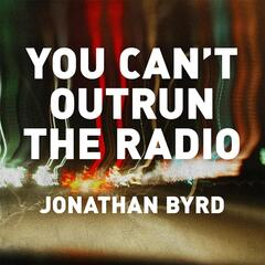 You Can't Outrun the Radio