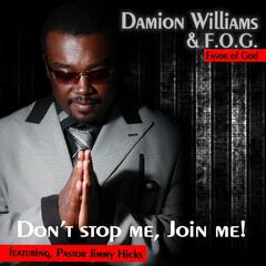 Don't Stop Me Join Me! (feat. Pastor Jimmy Hicks)