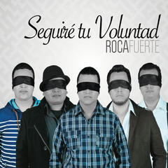 Seguiré Tu Voluntad
