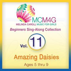 MCM4G, Vol. 11: Amazing Daisies (Ages 5-9)