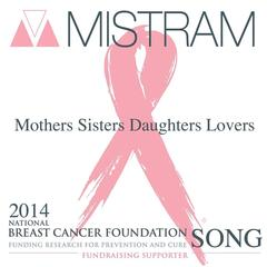 Mothers Sisters Daughters Lovers (National Breast Cancer Foundation Song)