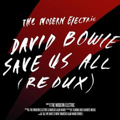 David Bowie Save Us All (Redux) [Single]