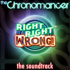 Right Right Wrong the Soundtrack